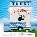 Hendlmord - Ida Ding - Hörbüch