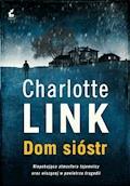 Dom sióstr - Charlotte Link - ebook