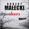 Skaza - Robert Małecki - audiobook