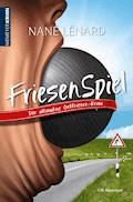 FriesenSpiel - Nané Lénard - E-Book