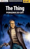 """The Thing - poradnik do gry - Piotr """"Zodiac"""" Szczerbowski - ebook"""