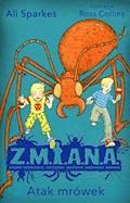 Z.M.I.A.N.A. Atak mrówek - Ali Sparkes - ebook