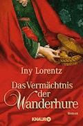 Das Vermächtnis der Wanderhure - Iny Lorentz - E-Book
