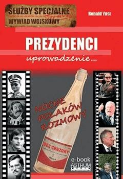 Prezydenci. Uprowadzenie - Ronald Yust - ebook