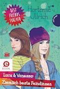Best Friends Forever: Luca & Vanessa: Ziemlich beste Feindinnen - Hortense Ullrich - E-Book