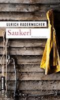 Saukerl - Ulrich Radermacher - E-Book + Hörbüch