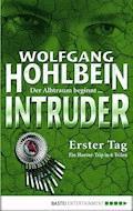 Intruder - Wolfgang Hohlbein - E-Book