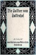 Die Falkner vom Falkenhof. Erster Band. - Adlersfeld-Ballestrem, Eufemia von - E-Book