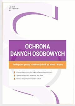 Ochrona danych osobowych - wydanie luty 2015 r. - Xawery Konarski, Damian Karwala, Michał Bienias - ebook