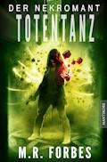 Der Nekromant  - Totentanz - M.R. Forbes - E-Book