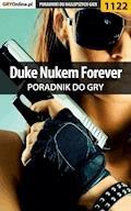"Duke Nukem Forever - poradnik do gry - Piotr ""MaxiM"" Kulka - ebook"