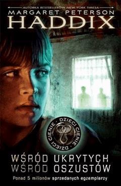 Dzieci cienie. Wśród ukrytych. Wśród oszustów - Margaret Peterson Haddix - ebook