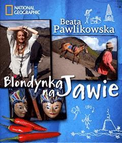 Blondynka na Jawie - Beata Pawlikowska - ebook