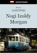 Nogi Izoldy Morgan - Bruno Jasieński - ebook