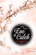 Eve & Caleb 2 - In der gelobten Stadt - Anna Carey - E-Book