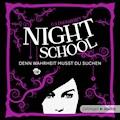 Night School - Denn Wahrheit musst du suchen - C.J. Daugherty - Hörbüch