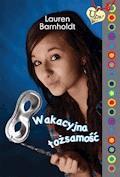 Wakacyjna tożsamość - Lauren Barnholdt - ebook