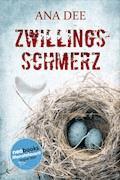 Zwillingsschmerz - Ana Dee - E-Book