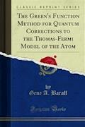 The Green's Function Method for Quantum Corrections to the Thomas-Fermi Model of the Atom - Gene A. Baraff - E-Book