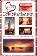 Schicksalsnetz - Ein romantischer Episodenroman - Ewa A. - E-Book