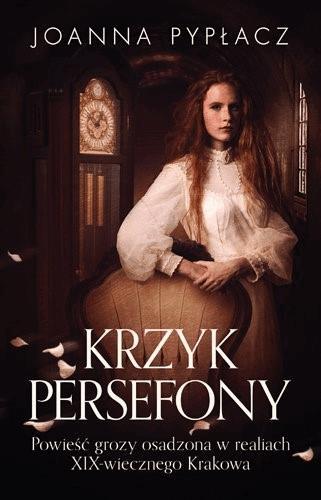 Krzyk Persefony - Tylko w Legimi możesz przeczytać ten tytuł przez 7 dni za darmo. - Joanna Pypłacz