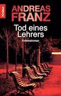 Tod eines Lehrers - Andreas Franz - E-Book