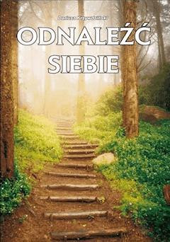 Odnaleźć siebie - Dariusz Krzywdziński - ebook