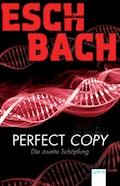 Perfect Copy - Andreas Eschbach - E-Book