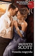 Wenecka rozgrywka - Bronwyn Scott - ebook