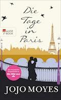 Die Tage in Paris - Jojo Moyes - E-Book + Hörbüch