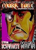 TEUFELSJÄGER 038: Die Schwarze Mafia - W. A. Hary - E-Book