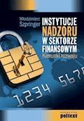 Instytucja nadzoru w sektorze finansowym - Włodzimierz Szpringer - ebook