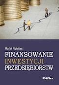 Finansowanie inwestycji przedsiębiorstw - Rafał Rębilas - ebook