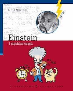 Einstein i machina czasu - Luca Novelli - ebook