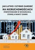 Jak łatwo i szybko zarobić na nieruchomościach – inwestowanie w mieszkania, ziemię a nawet zamki - Marcin Krasoń, Michał Krajkowski - ebook