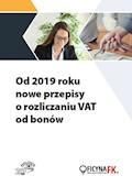 Od 2019 roku nowe przepisy o rozliczaniu VAT od bonów - Rafał Kuciński - ebook