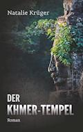 Der Khmer-Tempel - Natalie Krüger - E-Book