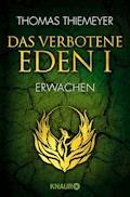 Das verbotene Eden 1 - Thomas Thiemeyer - E-Book