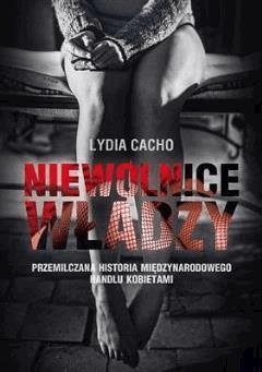 Niewolnice władzy - Lydia Cacho - ebook