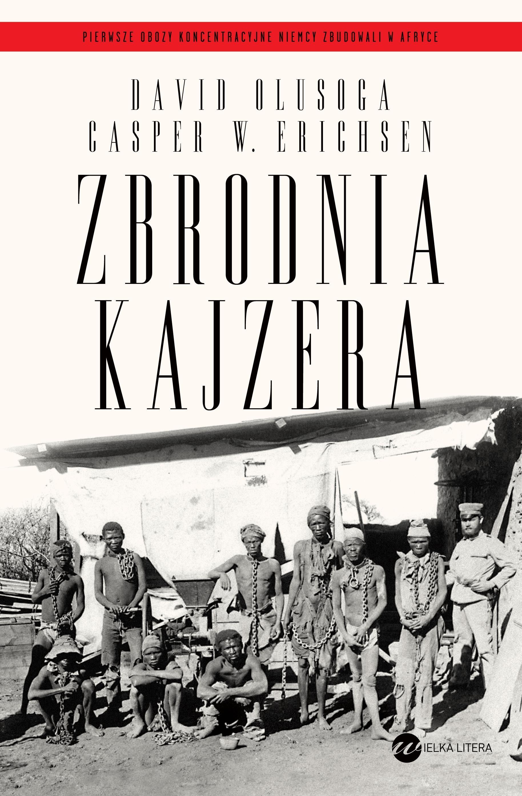 Zbrodnia kajzera - Tylko w Legimi możesz przeczytać ten tytuł przez 7 dni za darmo. - David Olusoga
