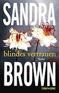 Blindes Vertrauen - Sandra Brown - E-Book