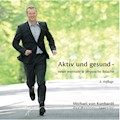 Aktiv und gesund - Michael von Kunhardt - Hörbüch