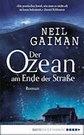 Der Ozean am Ende der Straße - Neil Gaiman - E-Book + Hörbüch