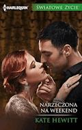 Narzeczona na weekend - Kate Hewitt - ebook