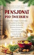 Pensjonat pod świerkiem - Agnieszka Lingas-Łoniewska, Magdalena Knedler - ebook