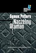 Naczelny Ataman - Symon Petlura - ebook