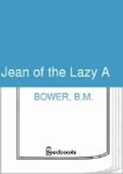 Jean of the Lazy A - B.M. Bower - ebook