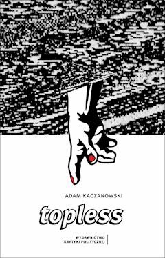 Topless - Adam Kaczanowski - ebook