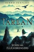 Tarean 1 - Sohn des Fluchbringers - Bernd Perplies - E-Book