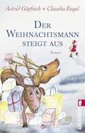 Der Weihnachtsmann steigt aus - Astrid Göpfrich - E-Book